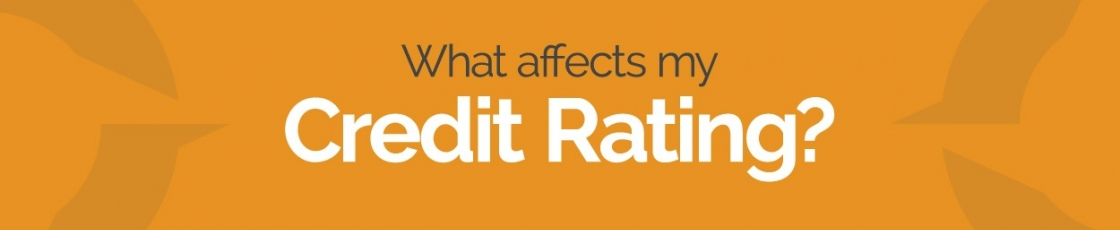 What affects my credit rating?